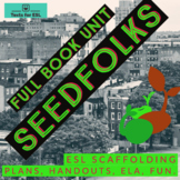 Seedfolks - Complete Book Unit - Teach ELA - ESL Friendly