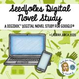 Seedfolks Complete DigiDoc™ Digital Novel Study Unit for Google®