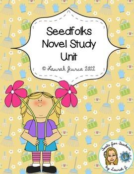 Seedfolks Complete Novel Study Unit