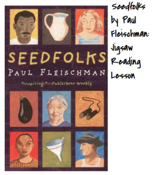 Seedfolks Jigsaw Reading Lesson - Start of Year - Community Building