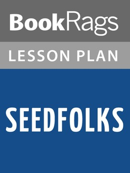 Seedfolks Lesson Plans