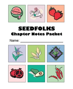 Seedfolks Novel Chapter Notes Packet