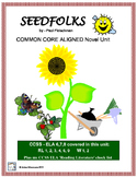 SEEDFOLKS Novel Study, Common Core Aligned