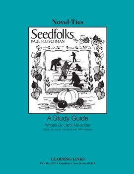 Seedfolks - Novel-Ties Study Guide