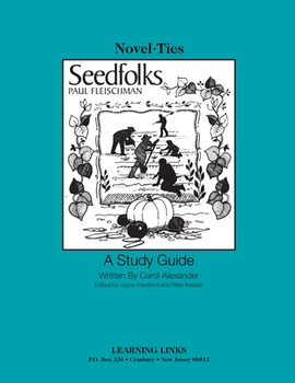 Seedfolks - Novel-Ties Study Guide