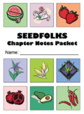 Seedfolks Novel Unit (30 pages) - Chapter Notes, Essays, Q