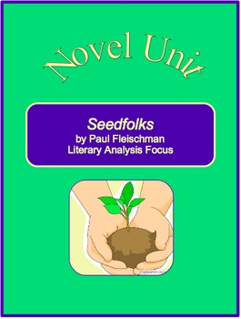 Seedfolks Novel Unit--Literary Analysis Focus