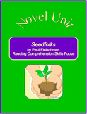 Seedfolks Novel Unit--Reading Comprehension Skills Focus