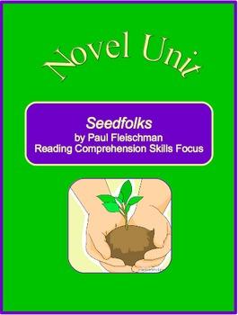 Seedfolks Novel Unit--Reading Comprehension Skills Focus