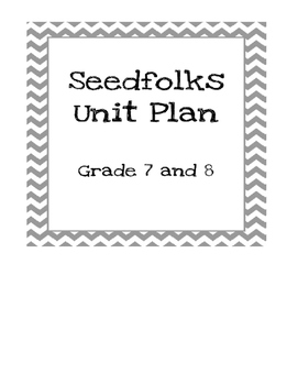 Seedfolks Unit Plan