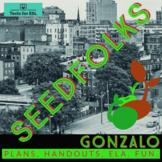 Seedfolks Gonzalo Unit. (Ch. 4) Teach ELA! Fun, Colorful,