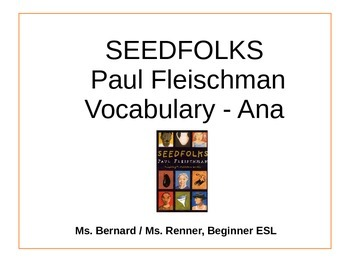 IR Seedfolks by Paul Fleischman Vocabulary - Ana PPt