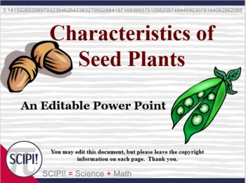 Seed Plants: Power Point on Characteristics, Structure and Dispersal of Seeds