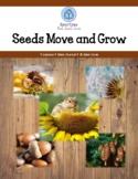 Seeds Move and Grow!