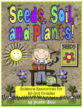 Seeds, Soil, and Plants Science Resource Unit