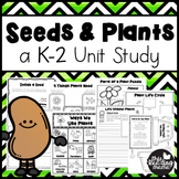 Seeds and Plants Unit Study for K-2 Learners