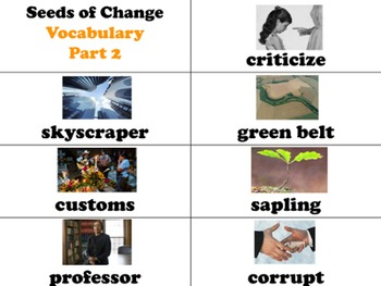 Seeds of Change Vocabulary Visuals (for ELLs)
