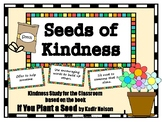 Classroom Kindness Study based on the book If You Plant a