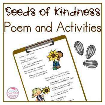 Seeds of Kindness Poem and Activities for Encouraging Acts of Kindness