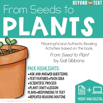 Seeds to Plants Close Reading