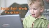 Seeing Sight Words - Preprimer