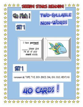 Seeing Stars Reading 2 SYLLABLE    GO FISH GAME !  SET 1   (40) CARDS  NON-WORDS