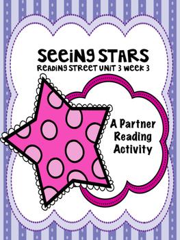Seeing Stars  Reading Street 3rd grade Unit 3 Partner Read
