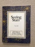 Seeing Stars Teacher's Manual by Nanci Bell