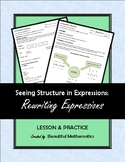 Seeing Structure in Expressions:  Rewriting Expressions