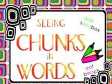 Seeing and Using Chunks in Words