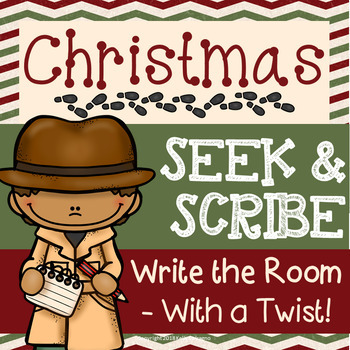 Seek & Scribe - Christmas {Write the Room with a Twist}