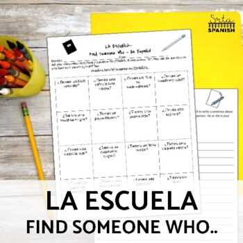 Find Someone Who.. Spanish Speaking Activity- School Supplies/Colors