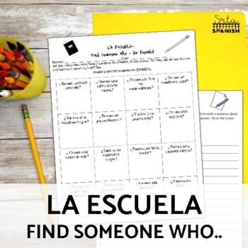 Find Someone Who.. Spanish Speaking Activity- School Suppl