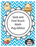 Seek and Find Touch Math Counting Pugs Edition (1-10)