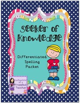 Seeker of Knowledge Differentiated Spelling (Scott Foresman Reading Street)