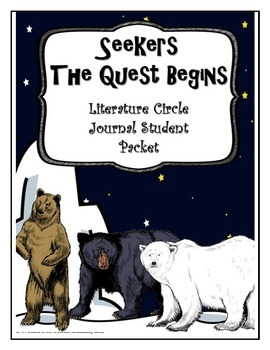 Seekers The Quest Begins Literature Circle Journal Student Packet