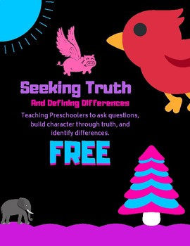 Seeking Truth And Defining Differences: A Preschool Study