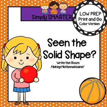 Seen the Solid Shape?:  LOW PREP Write the Room