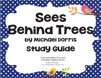 Sees Behind Trees Study Guide / Unit - by Michael Dorris Common Core Aligned