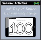 Seesaw Activities - 100th Day of School