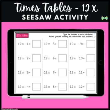 Seesaw Activities - 12x Table - Math