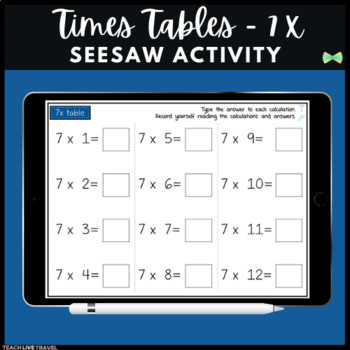 Seesaw Activities - 7x Table - Math