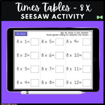 Seesaw Activities - 8x Table - Math