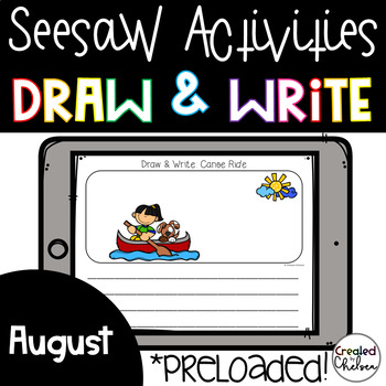 Seesaw Activities: August Draw and Write