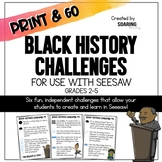 Black History Challenges | For Use with Seesaw