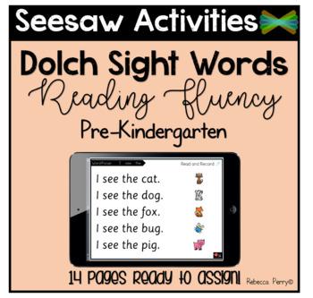 Seesaw Activities - Digital Dolch Sight Word Reading Fluency - Pre-Kindergarten