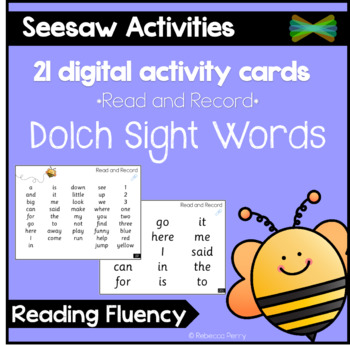 Seesaw Activities - Dolch Sight Words Reading Fluency - Read & Record
