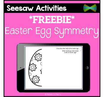Seesaw Activities - *FREEBIE* - Easter Egg Symmetry