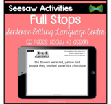 Seesaw Activities - Full Stops Center - Language - Sentence Editing