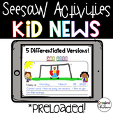 Seesaw Activities: Kid News